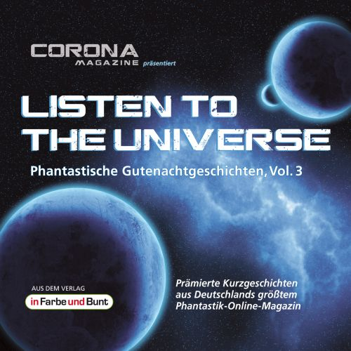 Listen To The Universe 3