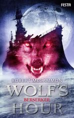 Wolfs Hour 2